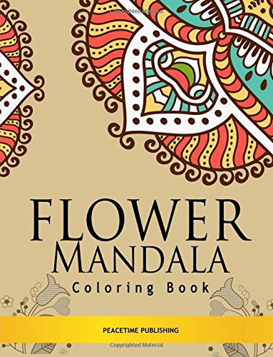 Flower Mandala Coloring Book Stress Relieving Mandalas Design Coloring Books For Adults