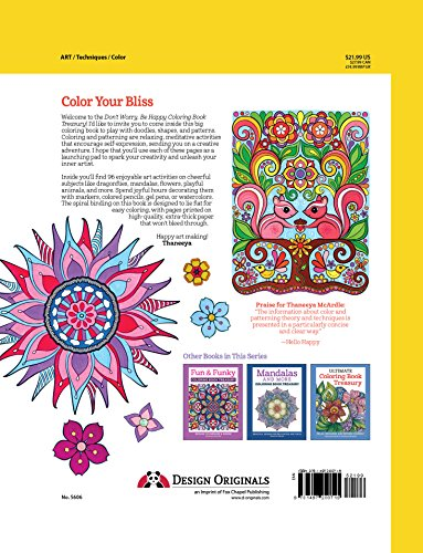 Dont Worry Be Happy Coloring Book Treasury Color Your Way To A Calm Positive Mood Collection